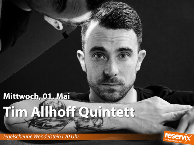 Tim Allhoff Quintett / Jazz & Blues Open Wendelstein