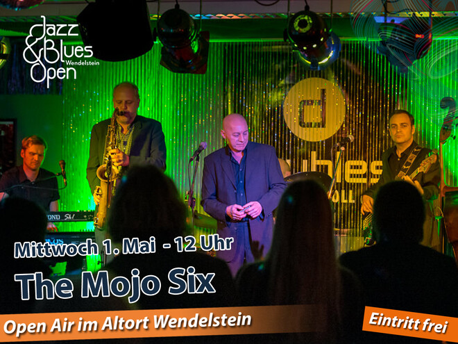 The Mojo Six  / Jazz & Blues Open Wendelstein