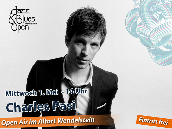 Charles Pasi  / Jazz & Blues Open Wendelstein