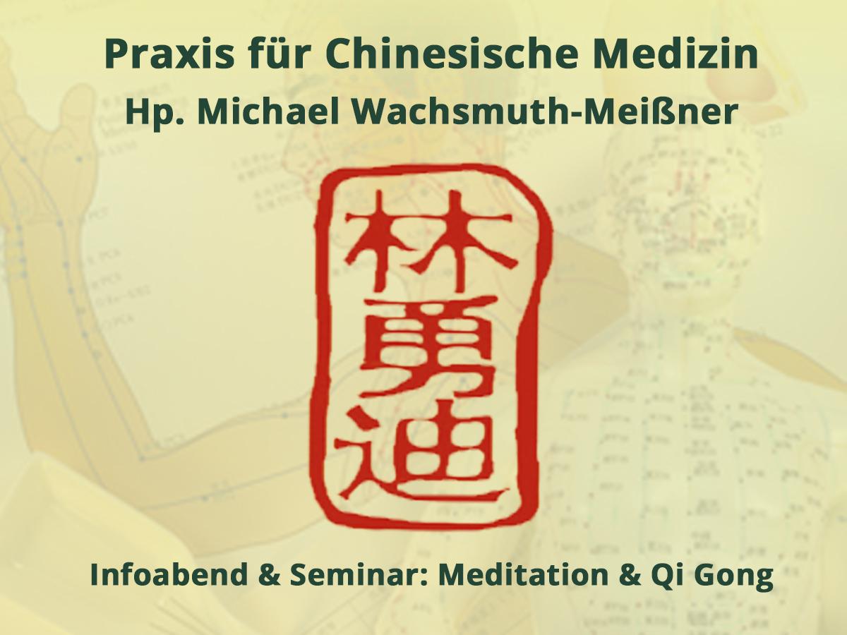 Meditation & Qi Gong (Seminar)
